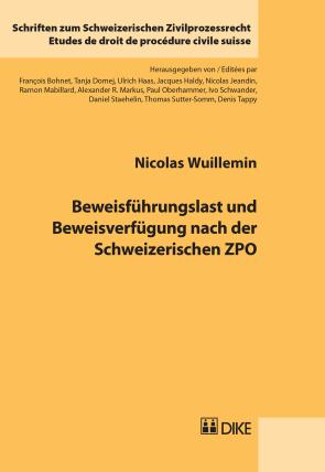 Beweisführungslast und Beweisverfügung nach der Schweizerischen ZPO