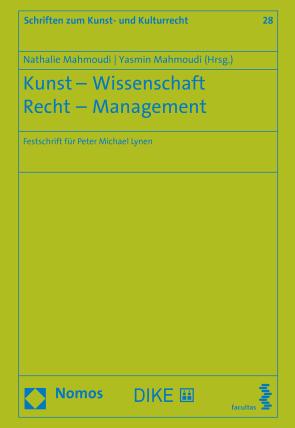 Kunst – Wissenschaft – Recht – Management