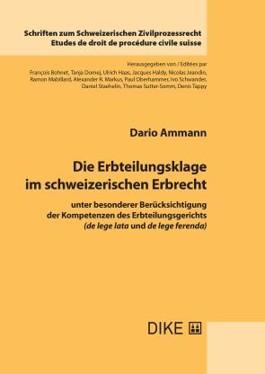 Die Erbteilungsklage im schweizerischen Erbrecht