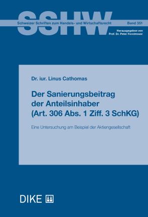 Der Sanierungsbeitrag der Anteilsinhaber (Art. 306 Abs. 1 Ziff. 3 SchKG)