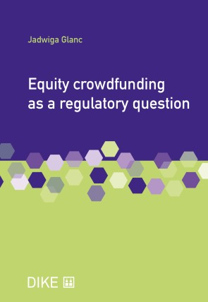 Equity crowdfunding as a regulatory question