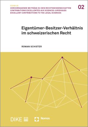 Eigentümer-Besitzer-Verhältnis im schweizerischen Recht