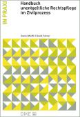 Handbuch unentgeltliche Rechtspflege im Zivilprozess