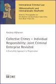 Collective Crimes – Individual Responsibility: Joint Criminal Enterprise Revisited