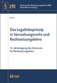 Das Legalitätsprinzip in Verwaltungsrecht und Rechtsetzungslehre