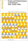 Fristen und Fristberechnung im Zivilprozess (ZPO - SchKG - BGG)
