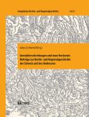 Grenzüberschreitungen und neue Horizonte: Beiträge zur Rechts- und Regionalgeschichte der Schweiz und des Bodensees