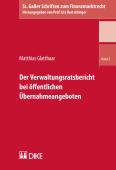Der Verwaltungsratsbericht bei öffentlichen Übernahmeangeboten