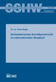 Schweizerisches Kartellprivatrecht im internationalen Vergleich