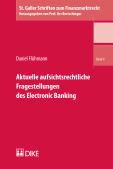 Aktuelle aufsichtsrechtliche Fragestellungen des Electronic Banking