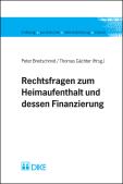 Rechtsfragen zum Heimaufenthalt und dessen Finanzierung