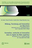 Bildung, Forschung und Innovation am Oberrhein - Formation, recherche et innovation dans la région du Rhin supérieur