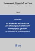 Ist die EU für eine zentrale Versicherungsaufsicht bereit?
