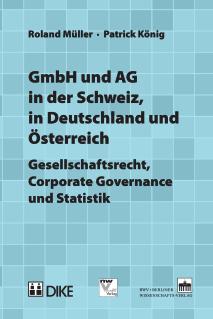 GmbH und AG in der Schweiz, in Deutschland und Österreich