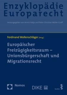 Europäischer Freizügigkeitsraum – Unionsbürgerschaft und Migrationsrecht
