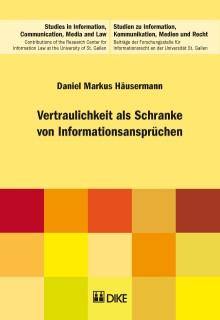 Vertraulichkeit als Schranke von Informationsansprüchen