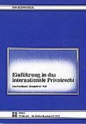 Einführung in das Internationale Privatrecht