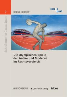 Die Olympischen Spiele der Antike und Moderne im Rechtsvergleich