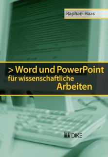 Word und PowerPoint für wissenschaftliche Arbeiten