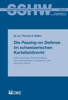 Die Passing-on Defense im schweizerischen Kartellzivilrecht