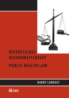 Öffentliches Gesundheitsrecht - Public Health Law
