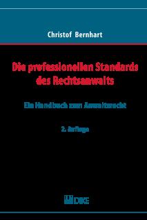 Die professionellen Standards des Rechtsanwalts