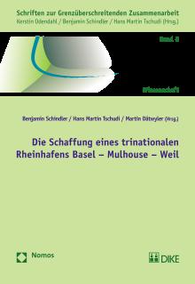 Die Schaffung eines trinationalen Rheinhafens Basel-Mulhouse-Weil