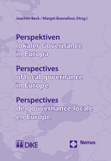 Perspektiven lokaler Governance in Europa – Perspectives of local governance in Europe – Perspectives de gouvernance locale en Europe