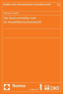 Die local remedies rule im Investitionsschutzrecht