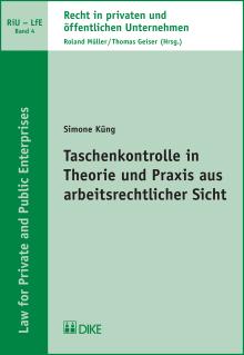 Taschenkontrolle in Theorie und Praxis aus arbeitsrechtlicher Sicht