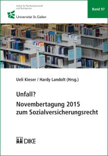 Unfall? Novembertagung 2015 zum Sozialversicherungsrecht