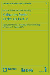 Kultur im Recht - Recht als Kultur