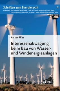 Interessenabwägung beim Bau von Wasser- und Windenergieanlagen