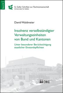 Insolvenz verselbständigter Verwaltungseinheiten von Bund und Kantonen