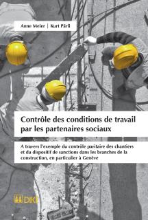 Contrôle des conditions de travail par les partenaires sociaux