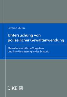 Untersuchung von polizeilicher Gewaltanwendung