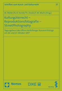 Kulturgüterrecht – Reproduktionsfotografie – Street Photography