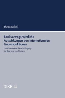 Bankvertragsrechtliche Auswirkungen von internationalen Finanzsanktionen