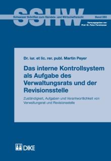 Das interne Kontrollsystem als Aufgabe des Verwaltungsrats und der Revisionsstelle