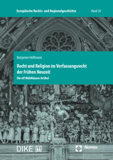 Recht und Religion im Verfassungsrecht der Frühen Neuzeit