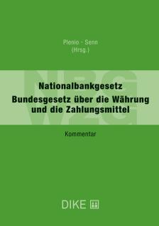 NBG/WZG. Kommentar zum Nationalbankgesetz und zum Bundesgesetz über die Währung und die Zahlungsmittel